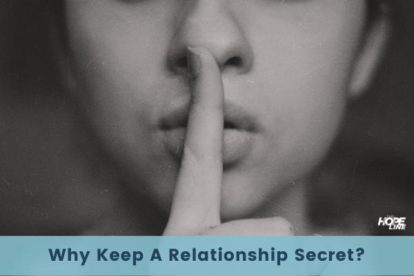 Woman with finger on lips shushingWhy Keep a Relationship Secret TheHopeLine Blog