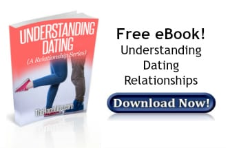 Understanding Datiing Relationships: eBook