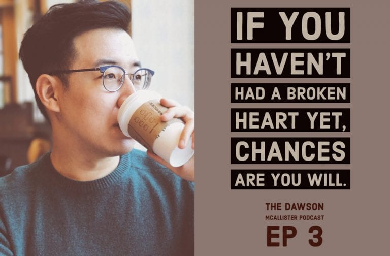 If you haven't had a broken heart yet, chances are you will