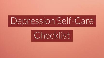 Depression Self-Care Checklist