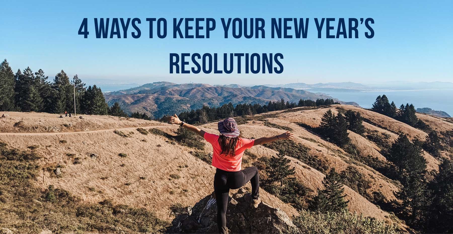 4-Ways-to-Actually-Keep-Your-New-Year's-Resolutions-thehopeline