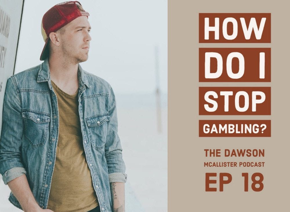 How do I Stop My Gambling Addiction? EP 18