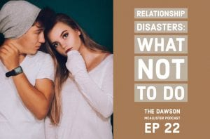 Relationship Disasters - What Not to Do