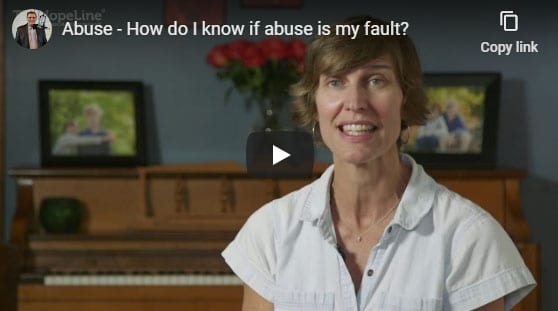 Abuse – How do I know if abuse is my fault?