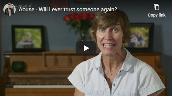 Abuse – Will I ever trust someone again?