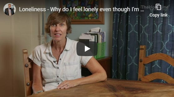 Loneliness – Why do I feel lonely even though I'm around people all the time?