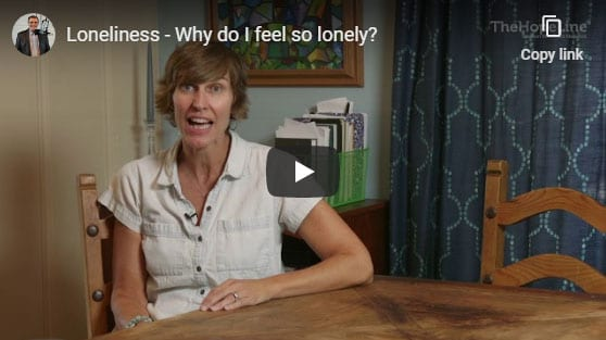 Loneliness – Why do I feel so lonely?