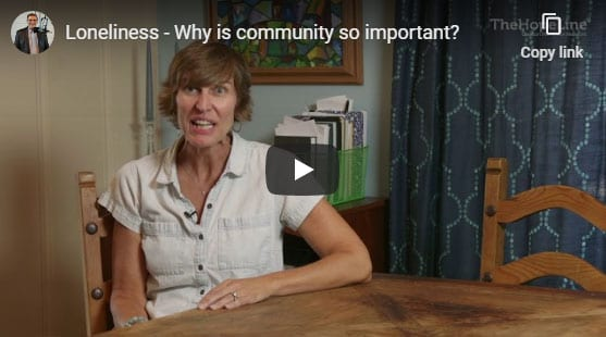 Loneliness – Why is community so important?
