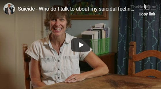 Suicide – Who do I talk to about my suicidal feelings?