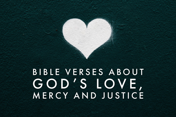 TheHopeLine Bible Verses About God's Love, Mercy and Justice - Find Hope