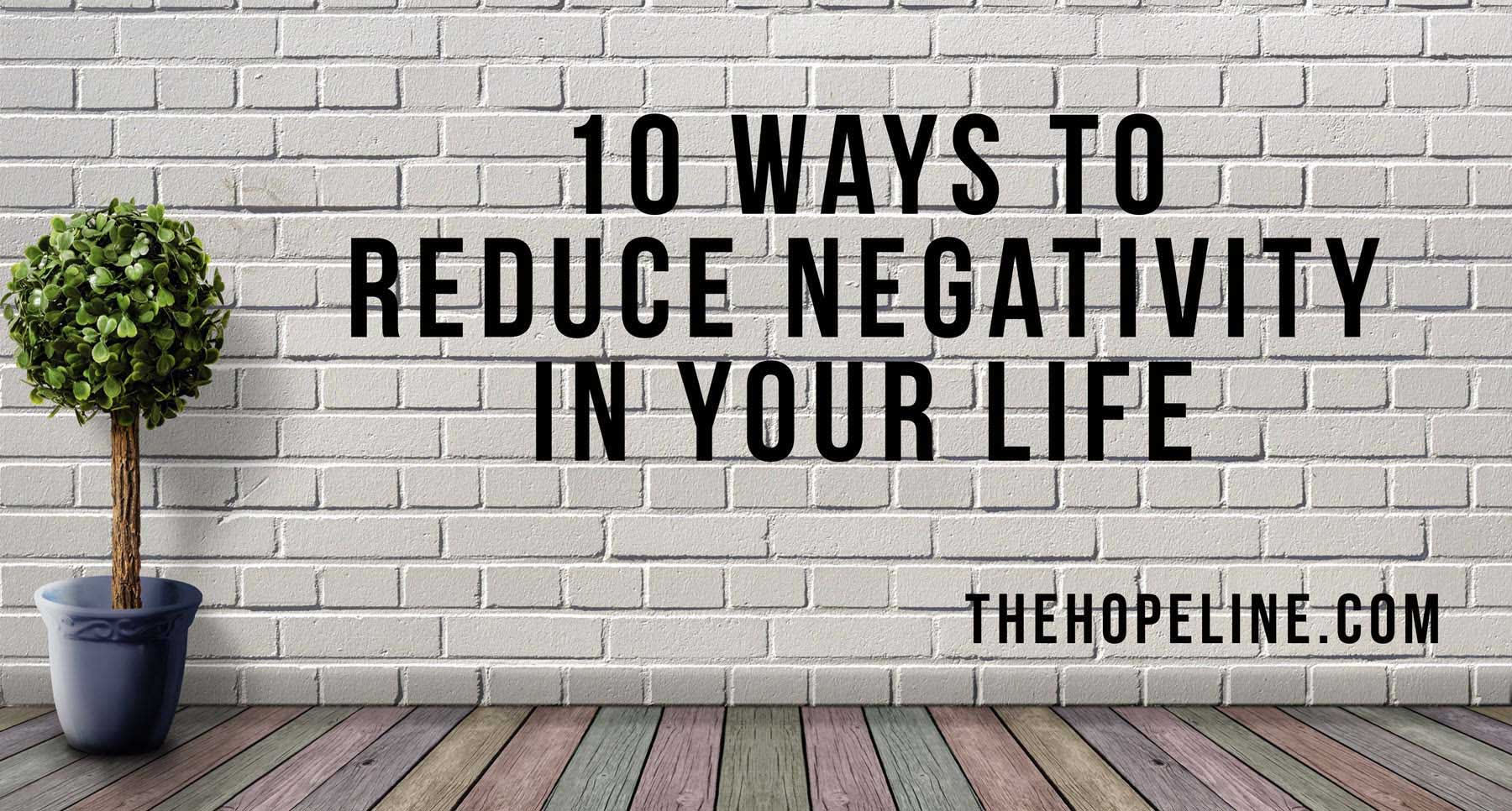 Self-Care-checklist-10-Ways-to-Reduce-Negativity-in-Your-Life-How-to-stop-negative-thoughts-TheHopeline