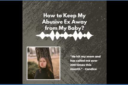 How to Keep My Abusive Ex Away From My Baby?