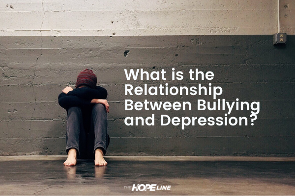 What is the relationship between bullying and depression TheHopeLine