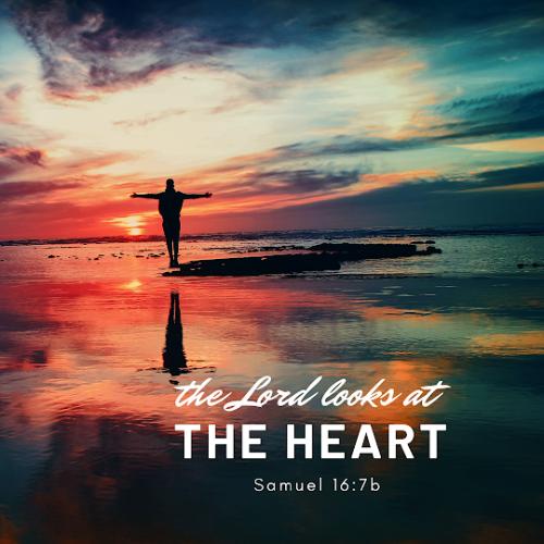 """""""The LORD does not look at the things people look at. People look at the outward appearance, but the LORD looks at the heart."""""""